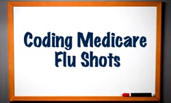 Coding Medicare Flu Shots
