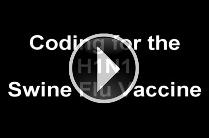 Medical Billing Minute - Billing for the H1N1 Swine Flu Vaccine