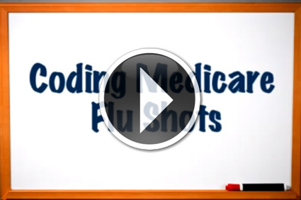 Medical Billing Tips - Coding for Medicare Flu Shots