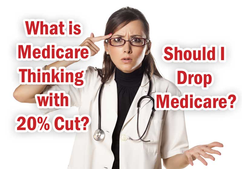 Should Doctors Drop Medicare