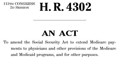 H.R. 4302 Protecting Access to Medicare Act of 2014