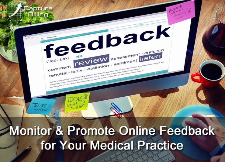 How to Monitor and Promote Online Feedback for Your Medical Practice