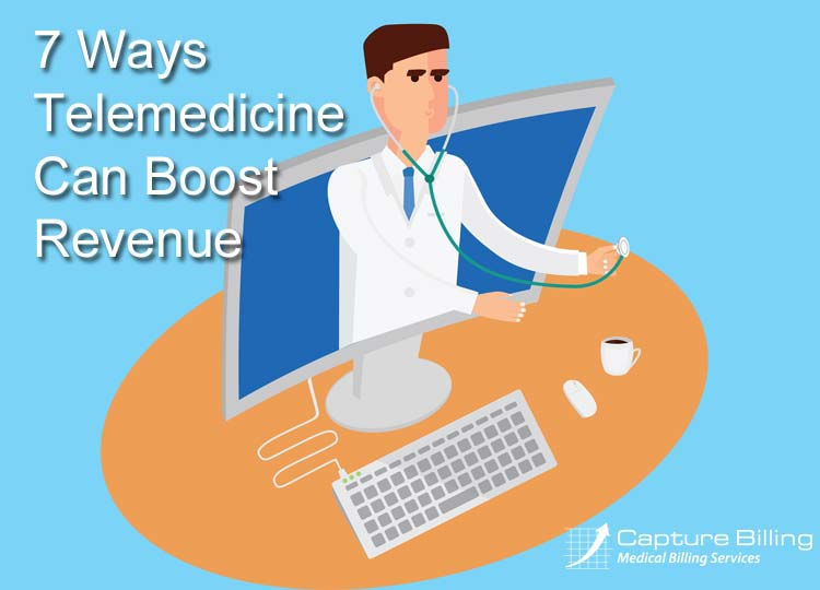7 Ways Telemedicine Can Increase your Medical Practice's Revenue
