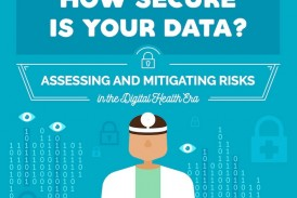 How Secure Is Your Healthcare Data? 7 Steps To Protect Patient Information