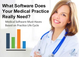 Medical Software Must-Haves Based on Practice Life Cycle